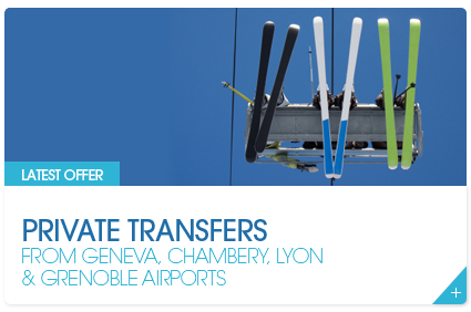 Private Transfers From Geneva, Chambery, Lyon and Grenoble Airports